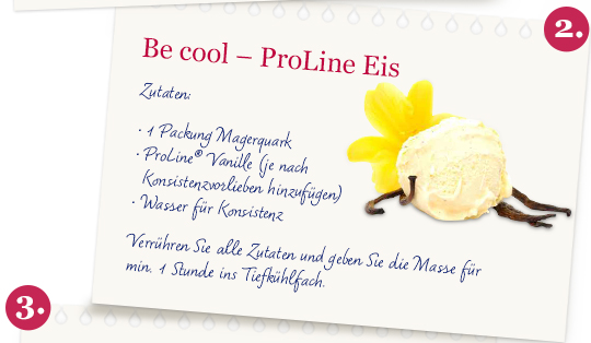 Be cool – ProLine Eis